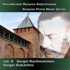 Russian Piano Music Series, Vol. 6: Rachmaninov