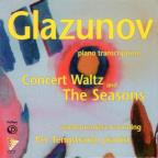 Glazunov: Piano Transcription - Concert Waltz and The Seasons