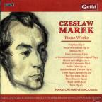 Czeslaw Marek: Piano Works