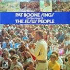 Pat Boone Sings The New Songs Of The Jesus People