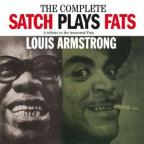 Complete Satch Plays Fats