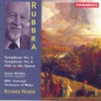 Rubbra: Symphonies 5 & 8; Ode to the Queen