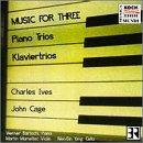 Cage: Music for Three;  Ives / Bärtschi, Mumelter, Yang