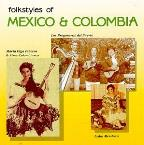 Folkstyles Of Mexico And Colombia