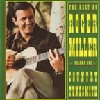 Best Of Roger Miller Vol. 1: Country Tunesmith