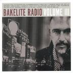 Bakelite Radio, Vol. 3