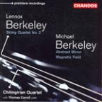 Lennox Berkeley: String Quartet No. 2; Michael Berkeley: Abstract Mirror; Magnetic Field