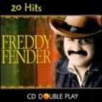 Freddy Fender: 20 Hits