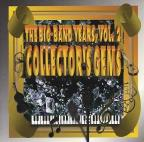 Big Band Years, Vol. 2: Collector's Gems