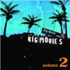 Big Movies, Big Music Volume 2
