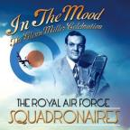 In the Mood: The Glenn Miller Celebration