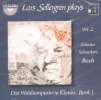Lars Sellergren Plays, Vol. 2: Bach - Das Wohltemperierte Klavier, Book 1