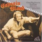 Captain Blood: Classic Film Scores Of Errol Flynn