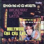 Hollywood Cha Cha Cha/Broadway Goes Latin