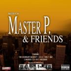Master P &amp; Friends