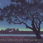 Wild Dreams of the Shy Boys