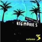 Big Movies, Big Music Volume 3