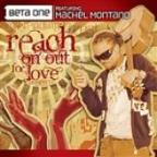 Reach On Out For Love (Feat. Machel Montano)