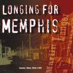 Longing for Memphis