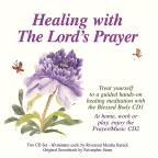 Healing With The Lord's Prayer, The King James Version