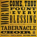 Come, Thou Fount of Every Blessing: American Folk Hymns & Spirituals