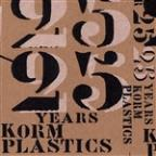 Year 25: 25 Years of Korm Plastics