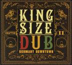 King Size Dub: Germany Downtown, Chapter II