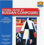 Choral Music by Russian Composers - Glinka, et al