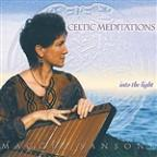 Celtic Meditations: Into the Light