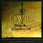David: Ordinary Man Extraordinary God.
