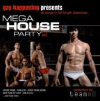 Gay Happening Presents: Mega House Party, Vol. 2