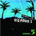 Big Movies, Big Music Volume 5