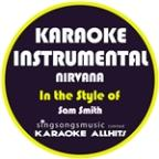 Nirvana (In The Style Of Sam Smith) [karaoke Instrumental Version] - Single