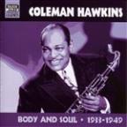 Body & Soul: Original Recordings 1933-1949