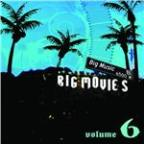 Big Movies, Big Music Volume 6