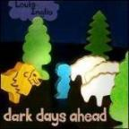 Dark Days Ahead