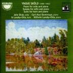 Yngve Skold: Poem for Cello and Piano; Sonata for Cello and Piano; Suite for Horn and Piano