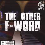 Other F-Word