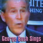 George Bush Sings