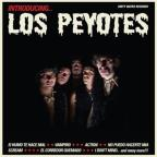 Introducing Los Peyotes