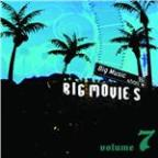 Big Movies, Big Music Volume 7