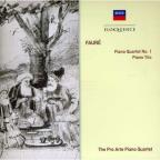 Faure: Piano Quartet No. 1; Piano Trio