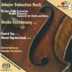 Johann Sebastian Bach: The Two Violin Concertos; Double Concerto; Concerto for Violin and Oboe