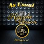 As Usual (In The Style Of Brenda Lee) [karaoke Version] - Single