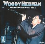 Woody Herman & His Orchestra: 1956