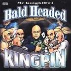 Bald Headed Kingpin