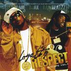 Loyalty & Respect Mixtape Vol. 1
