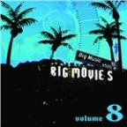 Big Movies, Big Music Volume 8