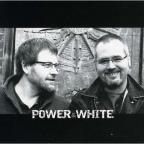 Power & White