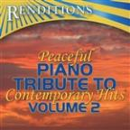 Peaceful Piano Tribute To Contemporary Hits, Vol. 2